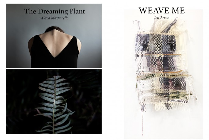 Alexa Mazzarello and Jen Arron, </span><span><em>THE DREAMING PLANT x WEAVE ME</em>